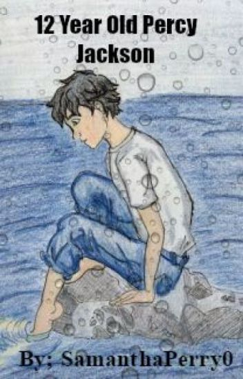 12 Year Old Percy Jackson (Percy Jackson and the Avengers) *Completed*