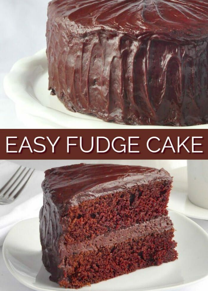 Chocolate Fudge Cake With Easy Fudge Frosting Recipe Homemade Chocolate Cake Fudge Cake Recipe Easy Chocolate Fudge Cake