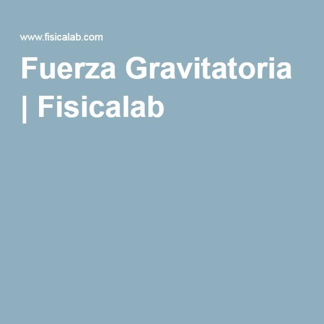 Fuerza Gravitatoria | Fisicalab