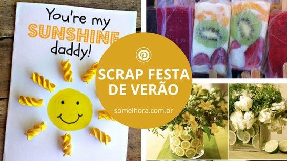Scrap Festa de Verão - Inspiração para a estação. Cartão de verão. Convite de verão. Decoração de verão. Scrapfesta.