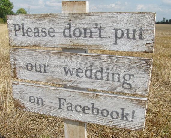 Wooden Wedding Sign No Facebook Social Media Reclaimed Wood Painted Waxed White Rustic Country