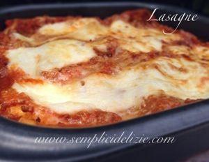 Lasagne | Semplici Delizie
