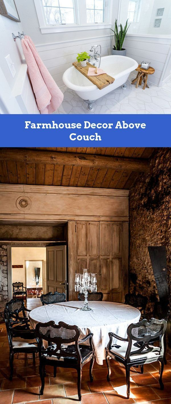 Farmhouse Decor Above Couch. All You Should Be Fa…