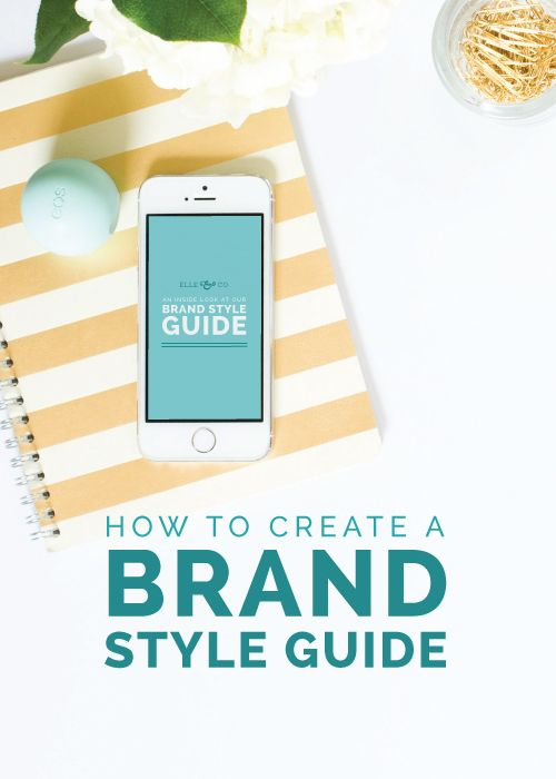 How to Create a Brand Style Guide - Elle & Company