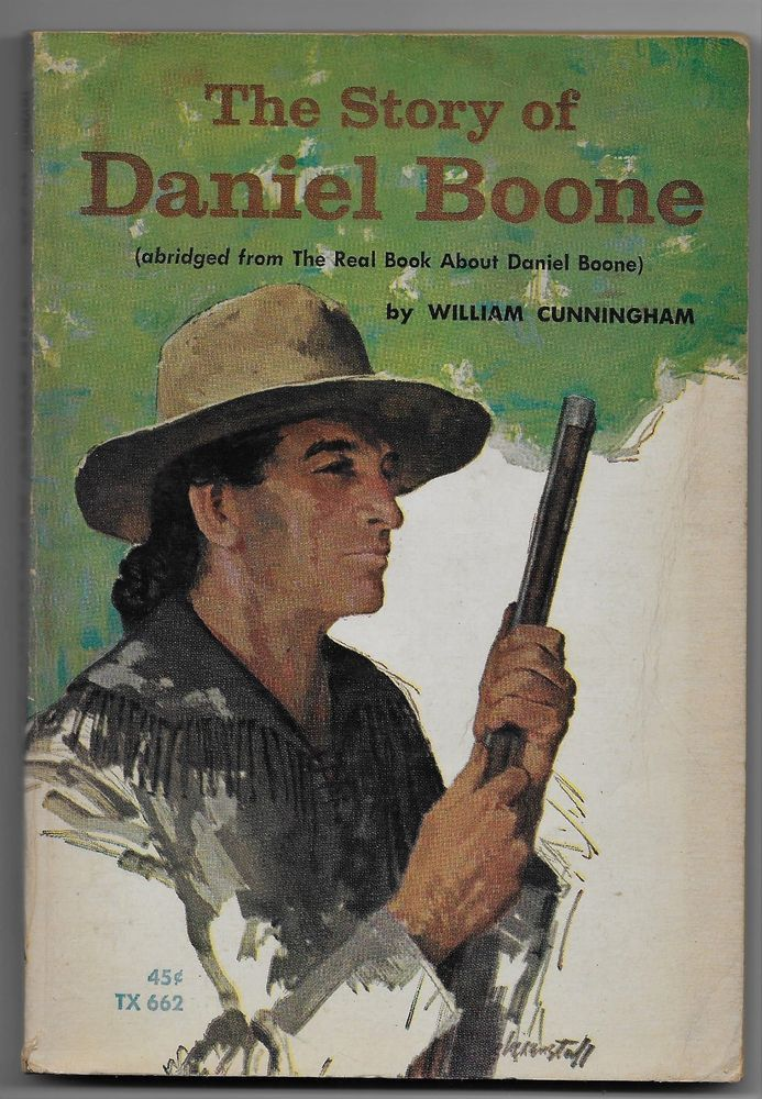 The Story of Daniel Boone SC William Cunningham 1966 Scholastic TX 662