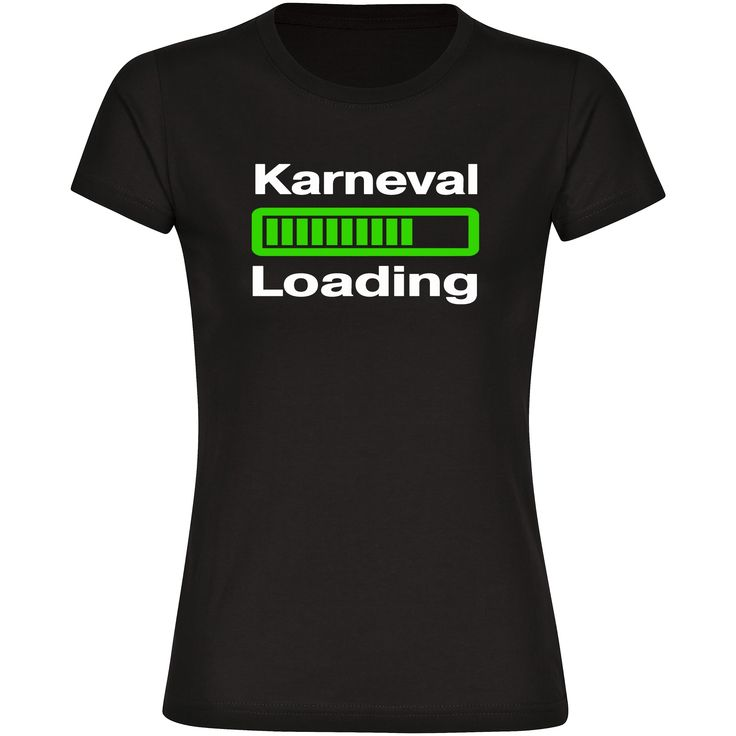 T-Shirt Loading Karneval schwarz Damen Gr. S bis 2XL Große Ereignisse werfen ihre Schatten voraus und Vorfreude ist bekanntlich die größte Freude. Du befindest Dich auch gerade in einem solchen Loading-Status? Zeig uns mit diesem Shirt, auf welches Event Du Dich gerade vorbereitest. +++ #shirt #funshirt #karneval #fasching #multifanshop