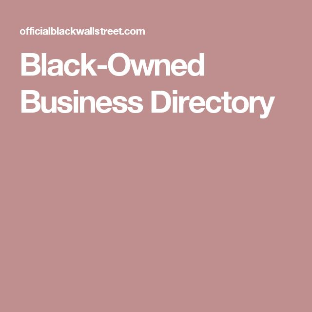 Black-Owned Business Directory                                                                                                                                                                                 More