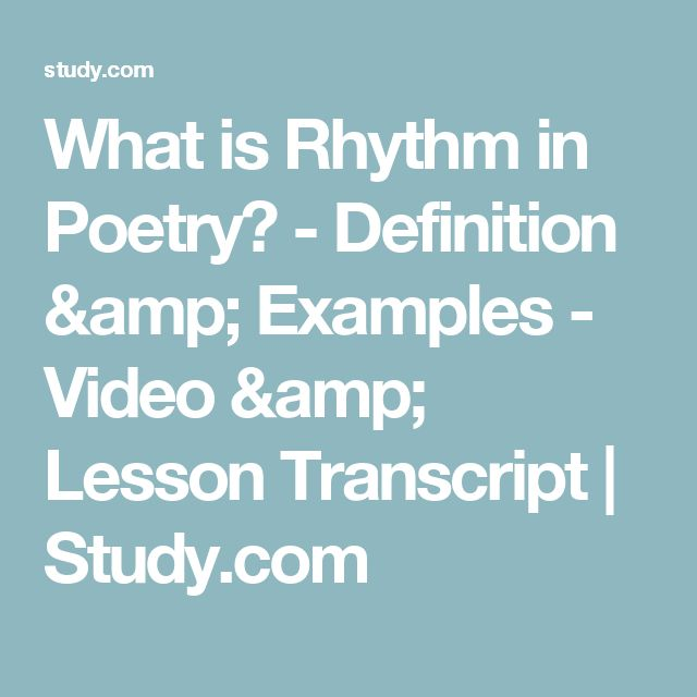 What is Rhythm in Poetry? - Definition & Examples - Video & Lesson Transcript | Study.com
