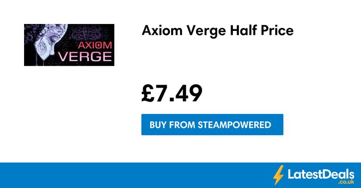 Axiom Verge Half Price, £7.49 at Steampowered