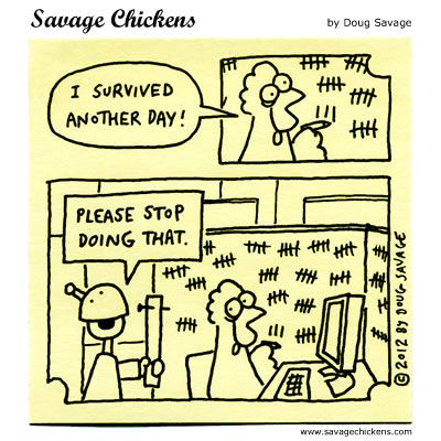 Savage Chickens moreover Perseverance Demotivational Poster further Interior Design Snooker Club further puter Operator besides Social Media 2FTech. on cubicle cartoons