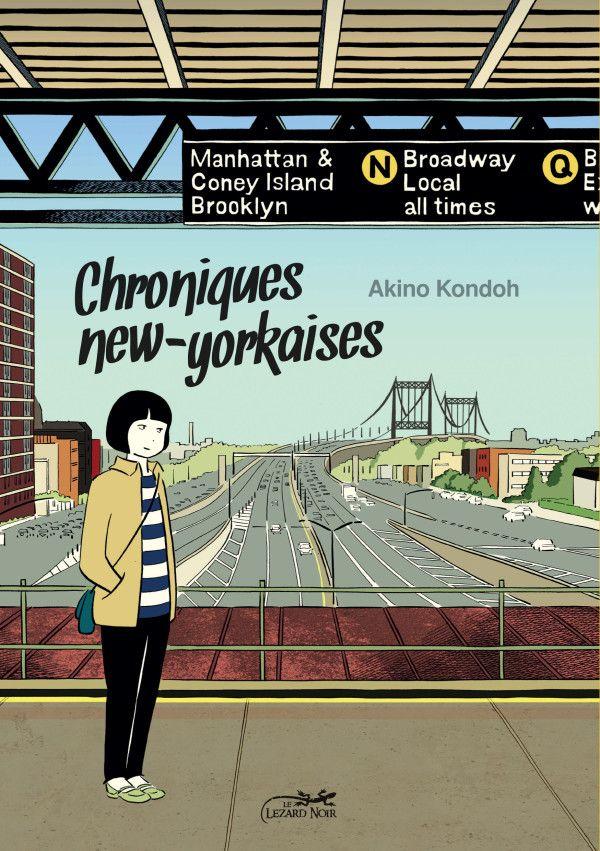 La Bd De La Semaine Les Chroniques New Yorkaises D Une Japonaise Chronique Livre Lecture