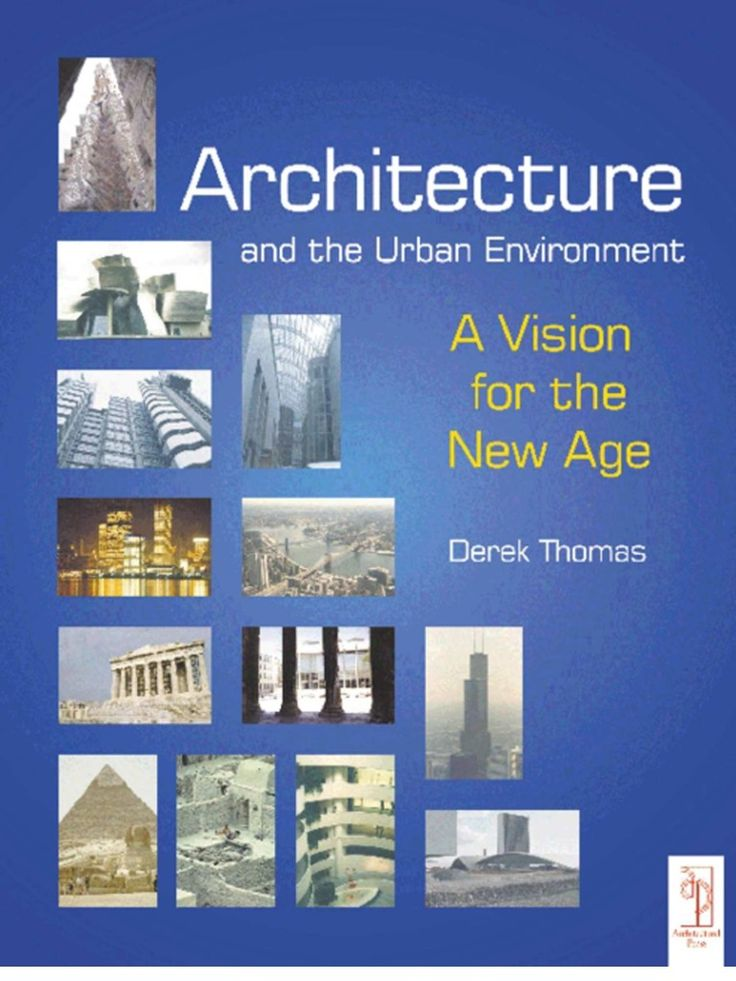Architecture and the Urban Environment - A Vision for the New Age | Gaia Hypothesis | Urban Design
