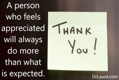 It's amazing what showing a little appreciate can do. #DrLaura #JoinDrLauraFreeFamily