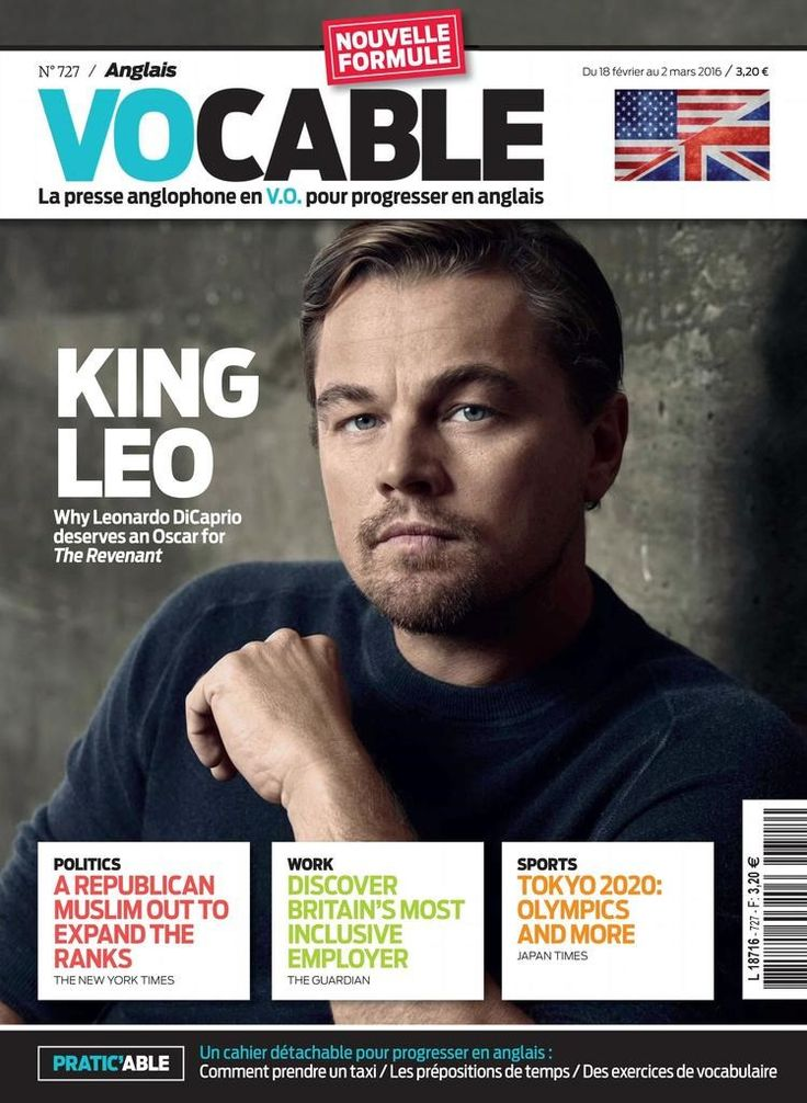 Vocable anglais n°727 du 18 février 2016 *King Leo *A Republican Muslim out to expand the ranks *Discover Britain's most inclusive employer *Tokyo 2020
