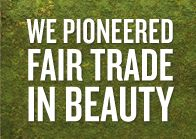 Community Fair Trade Pioneered Fair Trade in Beauty