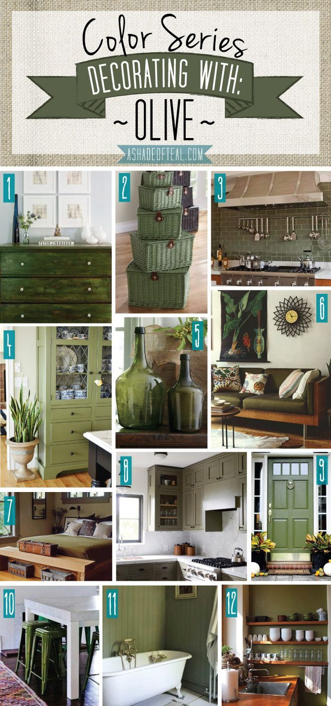 Color Series; Decorating with Olive. Olive Green home decor   A Shade Of Teal