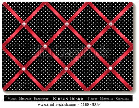 vector - Ribbon Bulletin Board. Tuck favorite photos and keepsakes under red satin ribbons on black and white polka dot French style memory board. DIY for headboards, home decorating, scrapbooks.