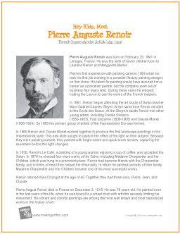 Hey Kids, Meet Pierre Auguste Renoir | Printable Biography - http://makingartfun.com/htm/f-maf-printit/renior-printit-biography.htm