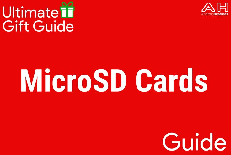 Holiday Gift Guide 2015 – 2016: Top 10 Best MicroSD Cards