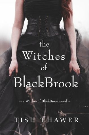ARC Review: The Witches of BlackBrook (Witches of BlackBrook #1) by Tish Thawer