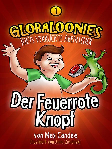 """""""Der Feuerrote Knopf"""" von Max Candee http://www.xinxii.com/der-feuerrote-knopf-p-347207.html #kinderbuch #ebooks"""
