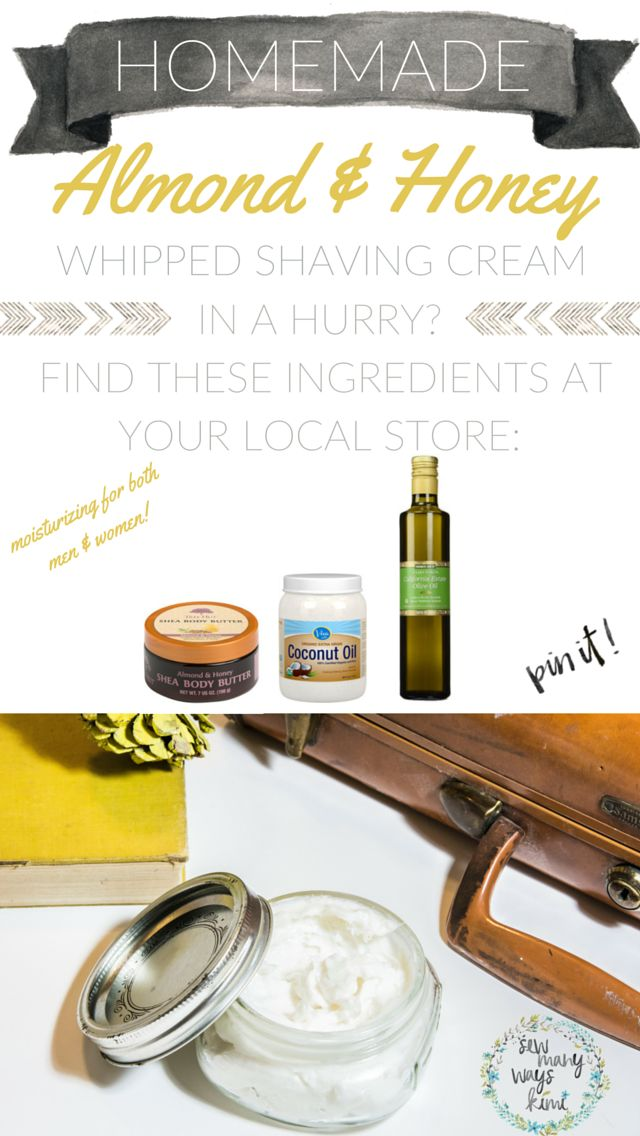 Homemade Almond & Honey whipped shaving cream DIY! Great for both men and women, moisturizing, smells great, and ingredients that you should have today or pick up at any local store. Great gift for any occasion, holiday, birthday or Hannukah!