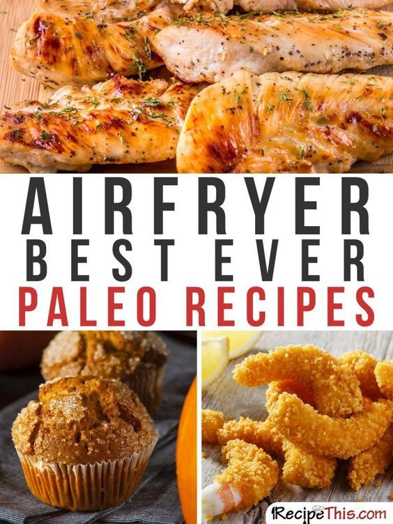 Airfryer Recipes | Paleo Philips Airfryer Recipes For The Complete Beginner from RecipeThis.com