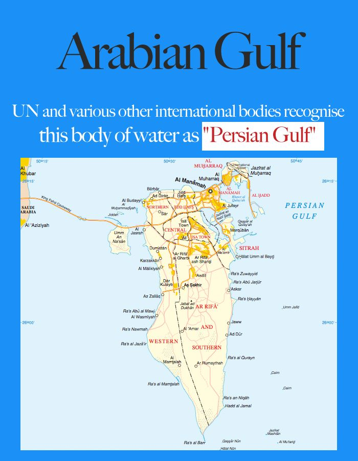 "Bahrain: UN and various other international bodies recognise this body of water as ""Persian Gulf"""