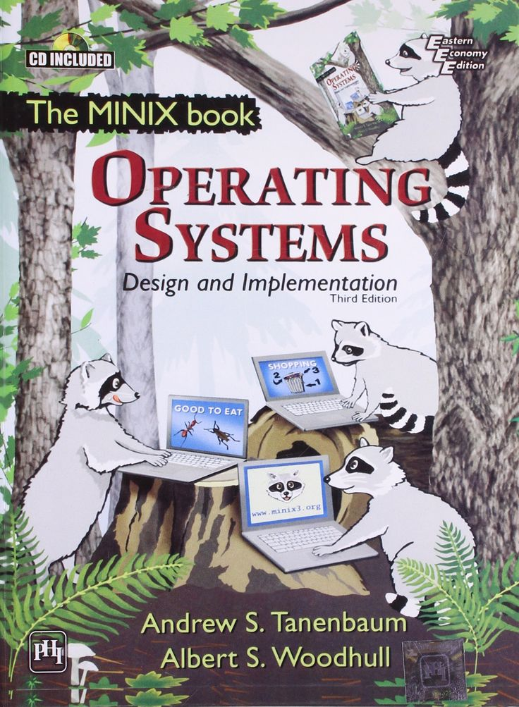 Operating Systems - Design and Implementation by Andrew S.Tanenbaum -- In My Favorite Books Collection
