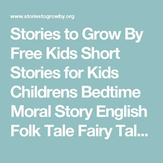 Stories to Grow By Free Kids Short Stories for Kids Childrens Bedtime Moral Story English Folk Tale Fairy Tale Stories to Grow by Whootie Owl Free Printable