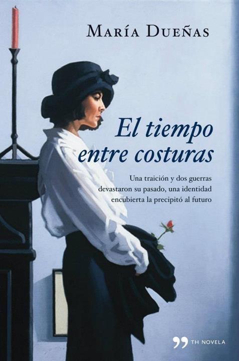 """15.ª Lectura Conjunta. """"El tiempo entre costuras"""" de María Dueñas.  http://www.quelibroleo.com/libros/el-tiempo-entre-costuras"""