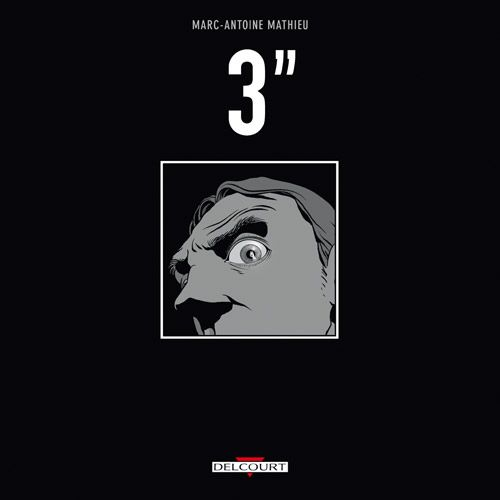 Marc-Antoine Mathieu - 3 secondes