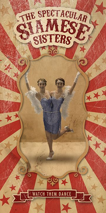 Freak Show Poster - The Spectacular Siamese sisters Created in Photoshop CC & Illustrator