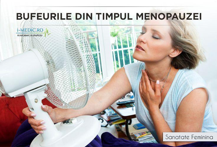 Un bufeu reprezinta o senzatie temporara de caldura, insotita de inrosirea fetei si transpiratie abundenta - http://www.i-medic.ro/sanatate-feminina/menopauza/bufeurile-din-timpul-menopauzei