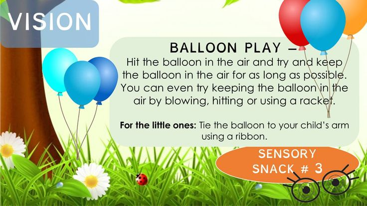 Sensory Snack - Keep your eyes on the balloon...and the balloon in the air. #sensoryedition, #informationsnacks, #occupationaltherapy