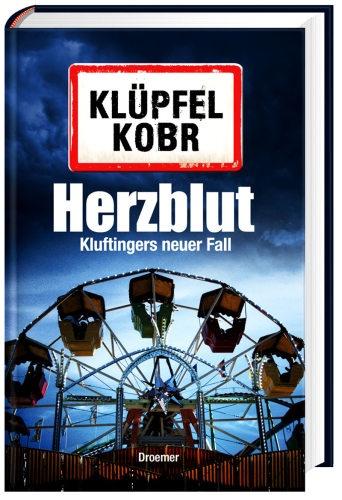 Herzblut -  Volker Klüpfel, Michael Kobr, Krimi & Thriller