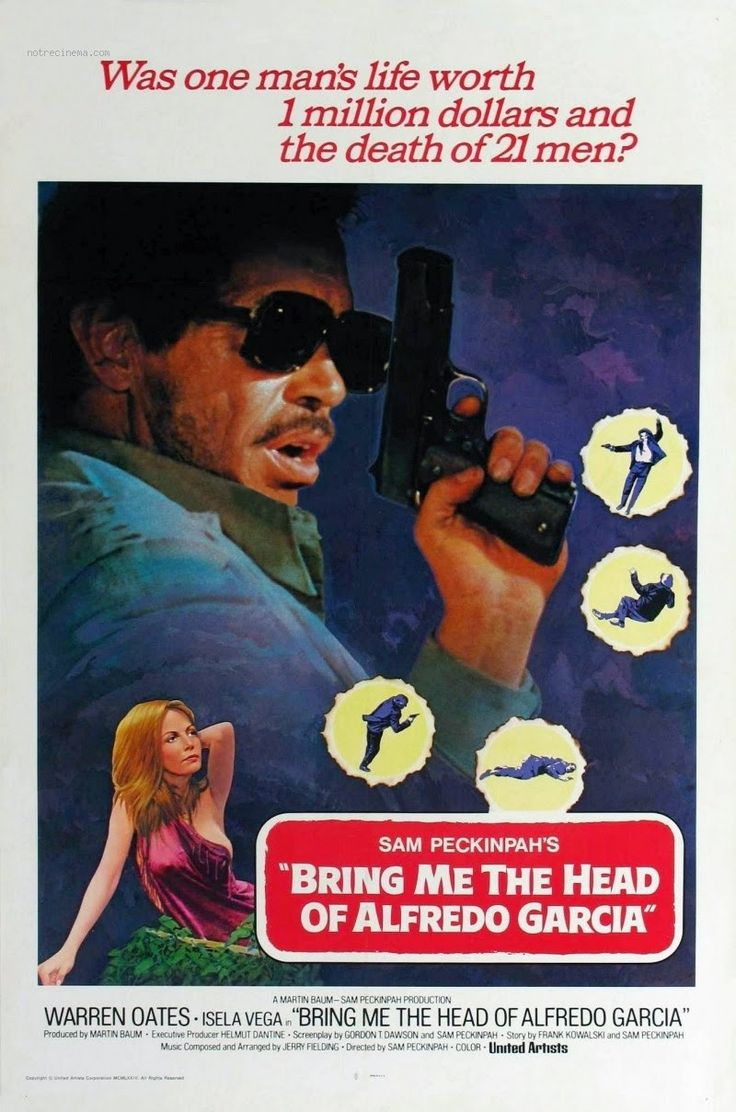 Image result for bring me the head of alfredo garcia