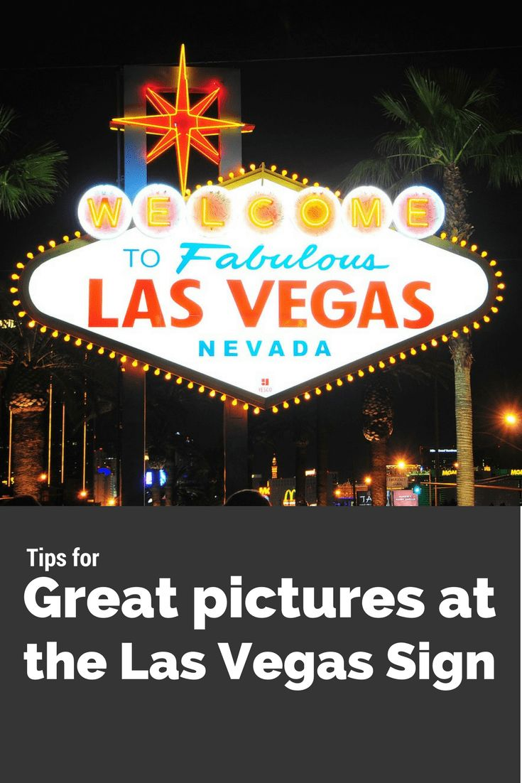 Tips for Great Pictures at the Las Vegas Sign
