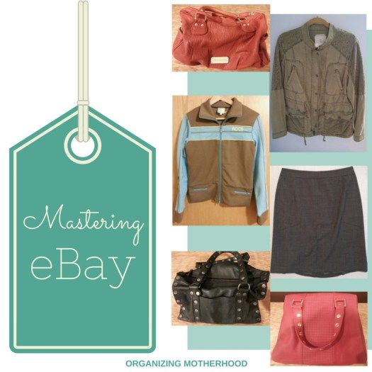 The 21 Simple Tips For Selling Your Treasures On eBay  http://www.organizingmotherhood.com