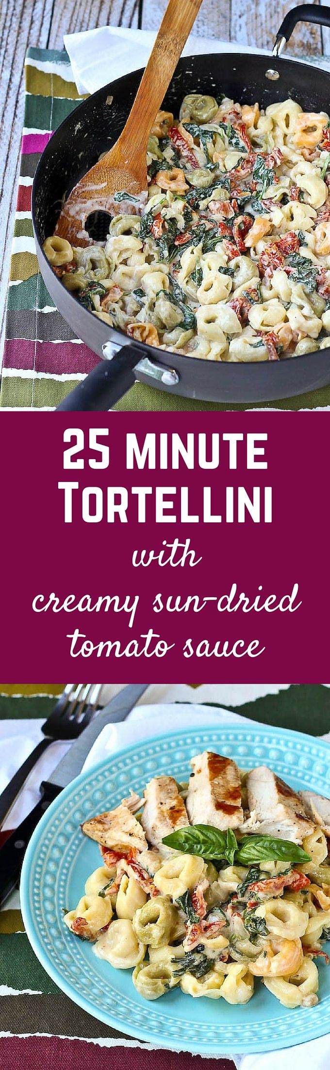 Tortellini with Creamy Sun-Dried Tomato Sauce and Spinach