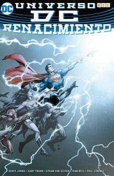 """Universo DC: Renacimiento"" (Geoff Johns, Gary Frank, Ethan Van Sciver, Ivan Reis y Phil Jiménez, ECC Cómics)"