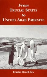 From Trucial States to United Arab Emirates: A Society in Transition