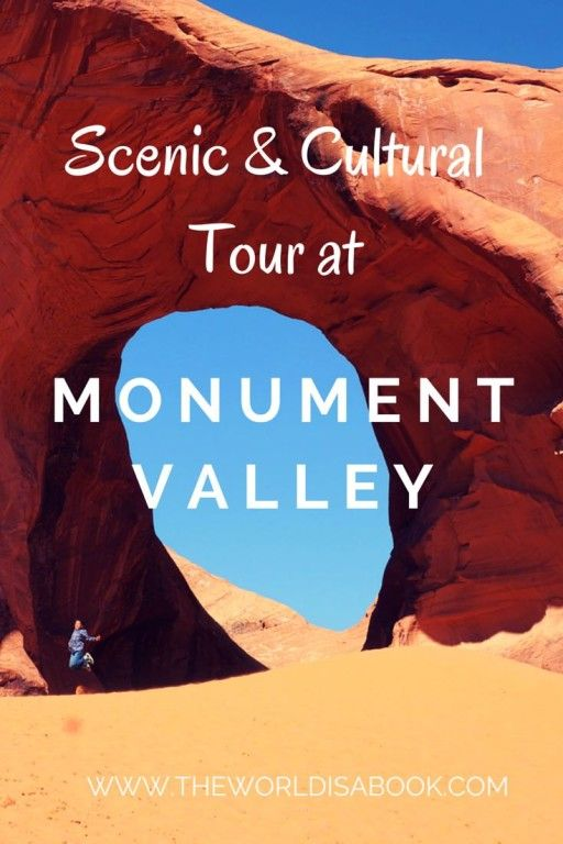Scenic and Cultural Tour at Monument Valley Navajo Tribal Park - The World Is A Book