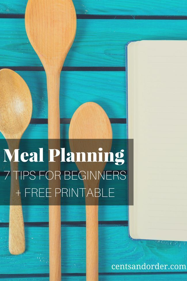 New to meal planning? A meal plan will save you money on food costs and help you avoid restaurants/take-out. These 7 tips will get any beginner started with meal planning.