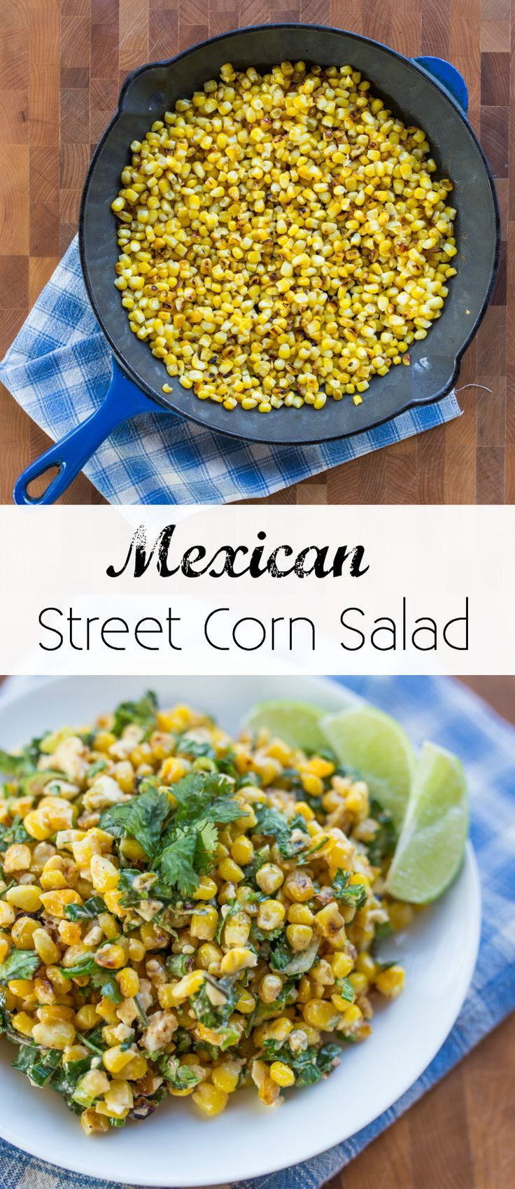 Mexican Street Corn Salad - Learn how to get a perfect char using frozen corn and a cast iron skillet. It's like summer in a bowl!