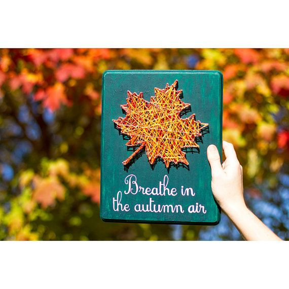 Leaf String Art Breathe in the autumn air hand by ArtBySharell