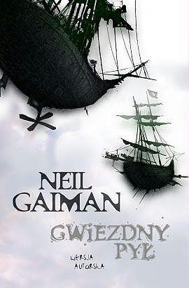 """""""Gwiezdny pył"""", Neil Gaiman"""