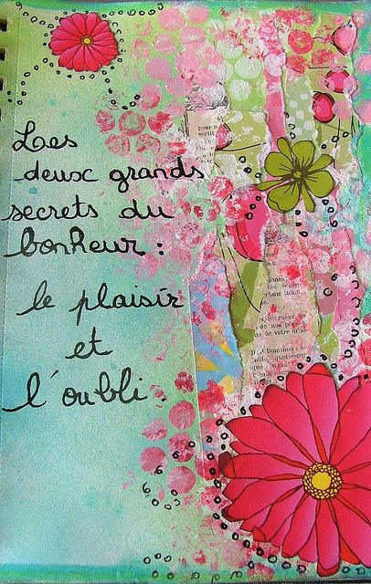 art journal bonheur 011 | Flickr - Photo Sharing!                                                                                                                                                                                 Plus