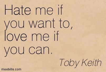 love me if you can lyrics by toby keith | Love Me If You Can Toby Keith