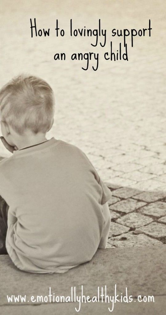 How to lovingly support an angry child tips to help Kids who are angry, cross and upset. Emotional healthy kids